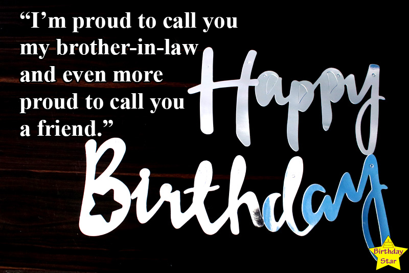 Amazing birthday quotes for brother in law