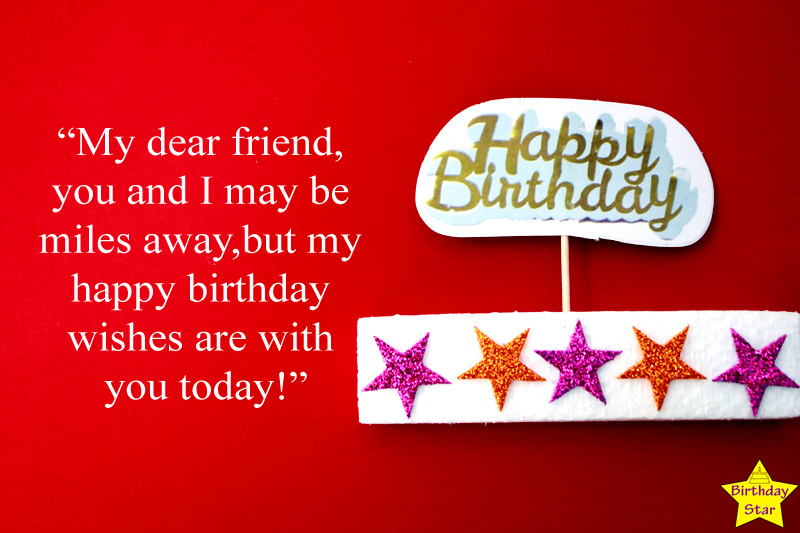 Happy Birthday Quotes to Long Distance Friend