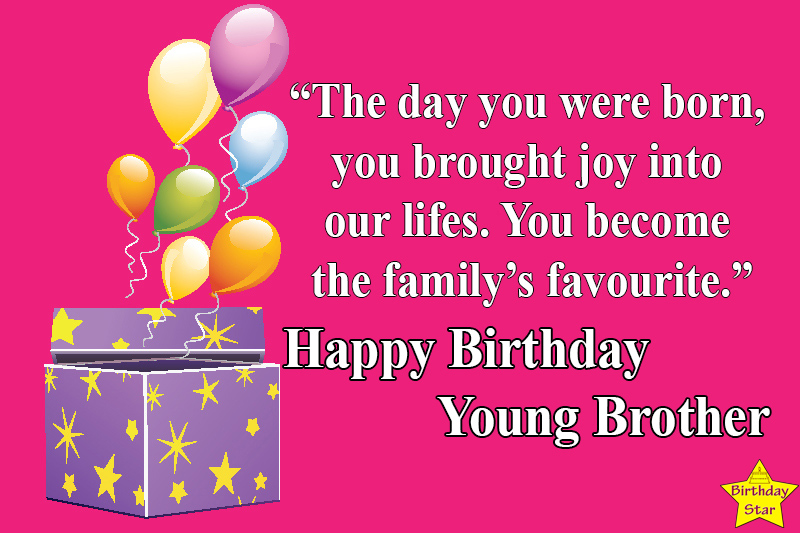Happy birthday quotes for younger brother