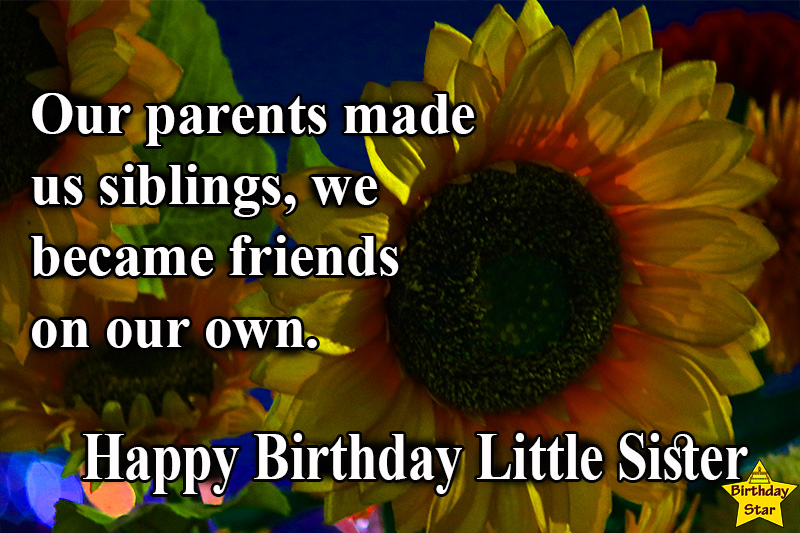 amazing birthday quotes for younger sister