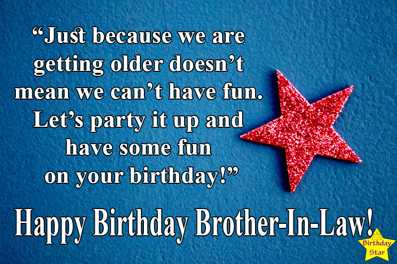 happy birthday quotes for my brother in law