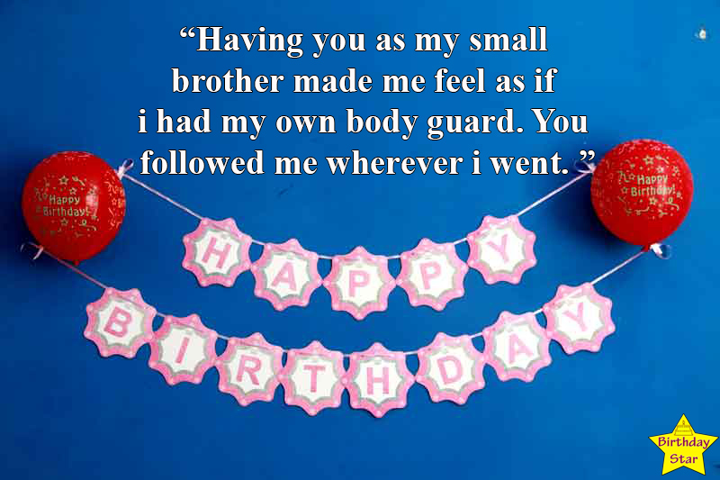 happy birthday quotes for younger brother from sister