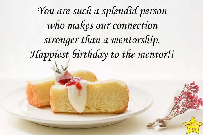 Birthday wishes for a mentor