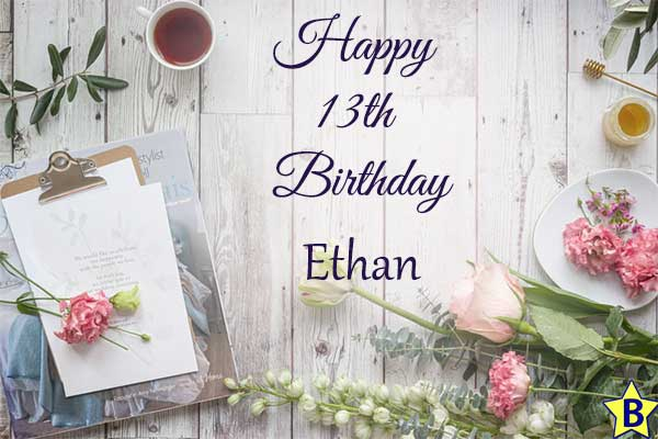 happy 13th birthday images ethan
