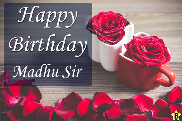 happy birthday images madhu-sir