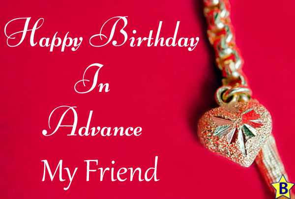 advance happy birthday images my-friend