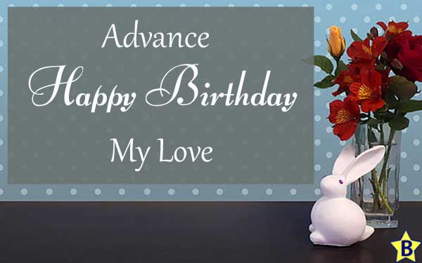 advance happy birthday images my-love