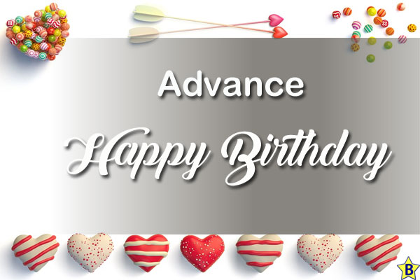 advance happy birthday pics