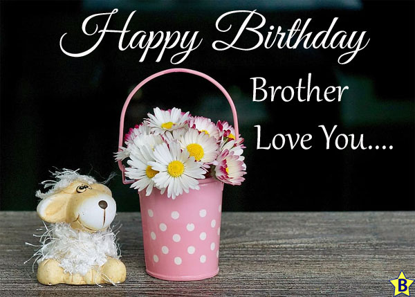 happy birthday love images brother-love-you