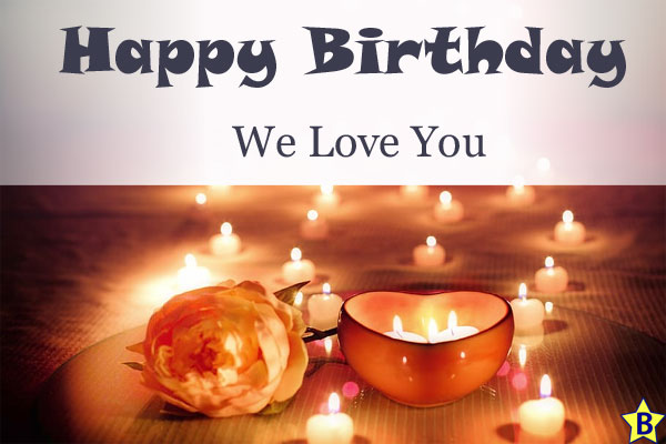 happy birthday love images we-love-you