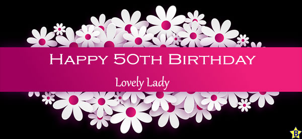 Happy 50th Birthday images lovely-lady