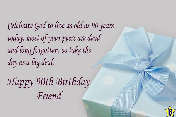 Happy 90th Birthday Friend.
