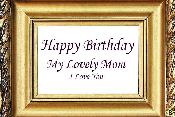 Happy birthday Lovely mom
