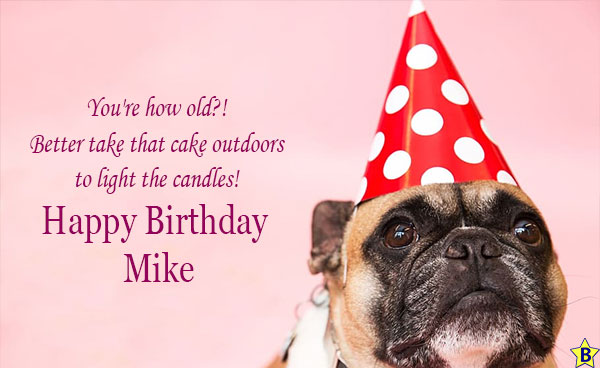 Happy birthday mike funny