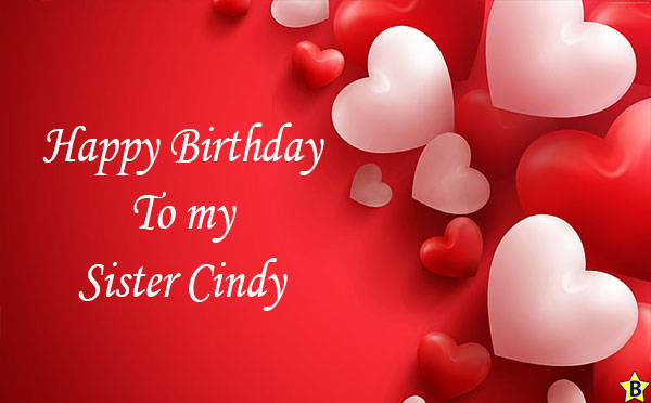 Happy birthday to my sister cindy