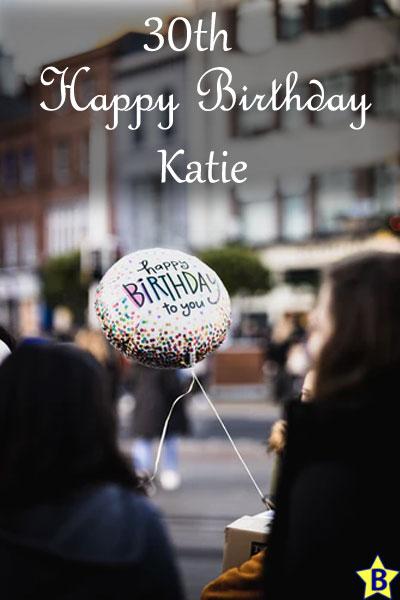 happy 30th birthday images katie
