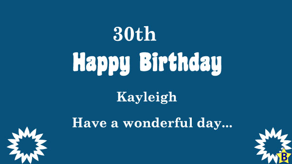 happy 30th birthday images kayleigh