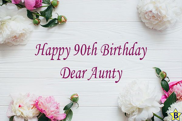 happy 90th birthday for aunty