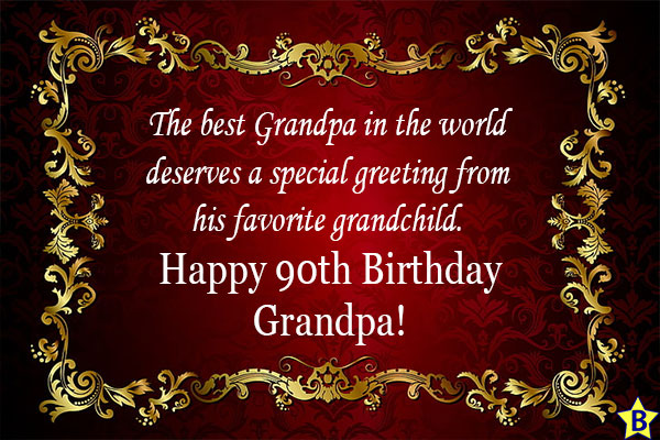 happy 90th birthday for grandpaa