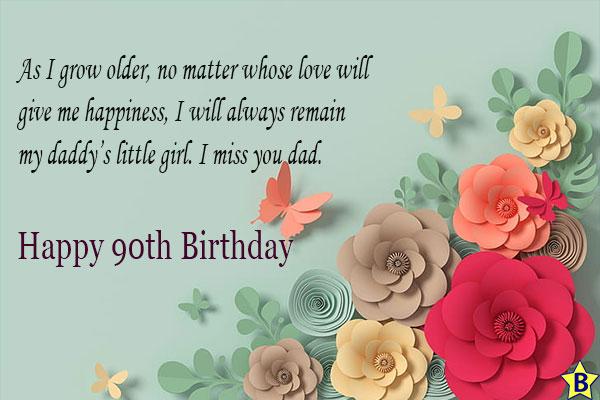 happy 90th birthday in heaven dad