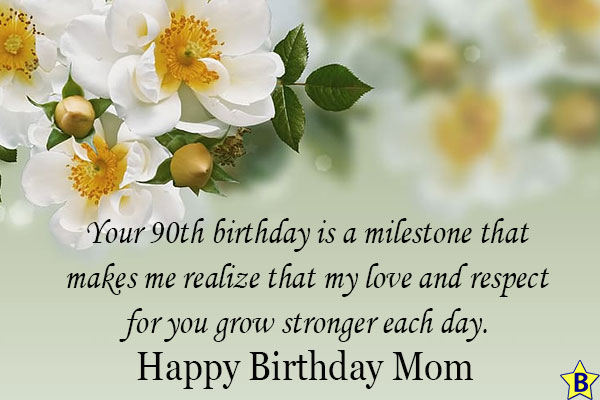 happy 90th birthday quotes for mom