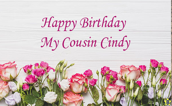 happy birthday cousin cindy
