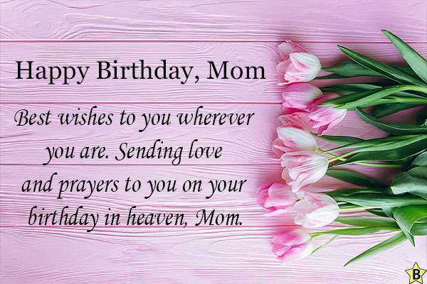 happy birthday mom rest in peace