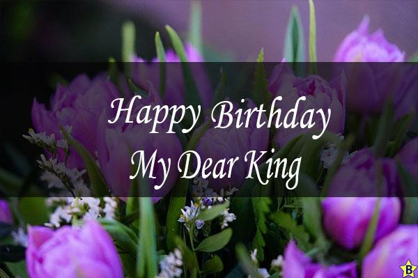 happy birthday my dear king images