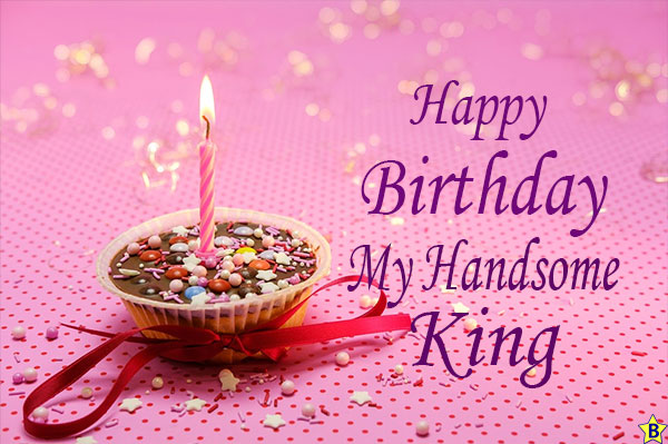 happy birthday my handsome king images