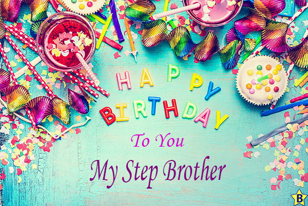 happy birthday step brother pictures