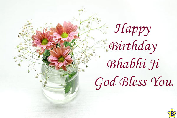 Birthday wishes for Bhabih god bless you