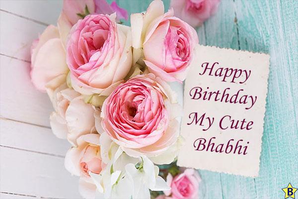 Birthday wishes for cute Bhabhi