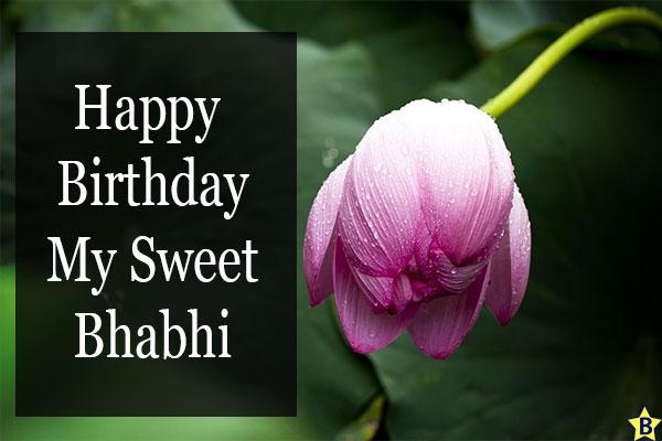 Birthday wishes for sweet Bhabhi