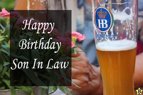 Happy Birthday Beer images son-in-law