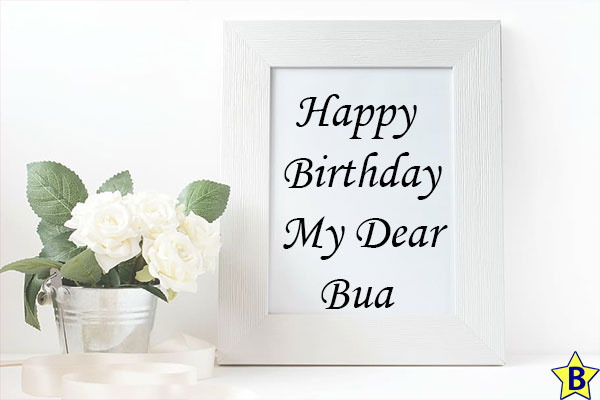 birthday wishes for Bua