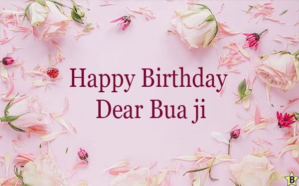 birthday wishes for dear Bua